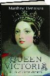 Queen Victoria. A life of contradictions