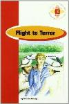 FLIGHT TO TERROR