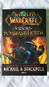 World Of Warcraft : Vol´Jin Sombras De La Horda
