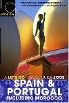 Let's Go 2003 Spain and Portugal: Including Morocco