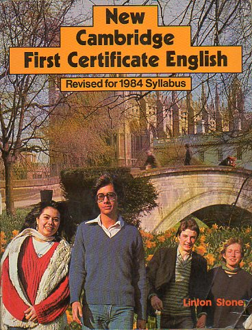 NEW CAMBRIDGE FIRST CERTIFICATE ENGLISH.