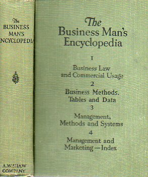 THE BUSINESS MAN´S ENCYCLOPEDIA. Volume I. The Business Man´s Brain. Partners. Contracts. Commercial. Usage. Business Law. Foreign Trade. Saving Syste