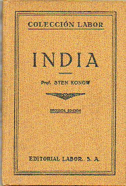 INDIA. Con 38 figs. en texto, 12 láms. y 2 mapas en color. 2ª ed.