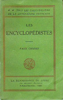 LES ENCYCLOPÉDISTES. Pages choisies.