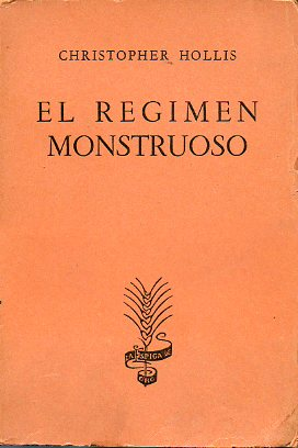 EL RÉGIMEN MONSTRUOSO.