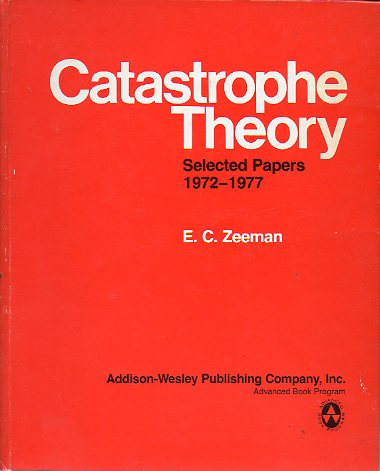 CATASTROPHE THEORY. SELECTED PAPERS, 1972-1977.