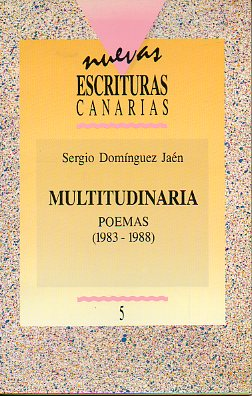 MULTITUDINARIA. POEMAS (1983-1988).