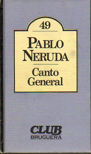 CANTO GENERAL. 2ª ed.