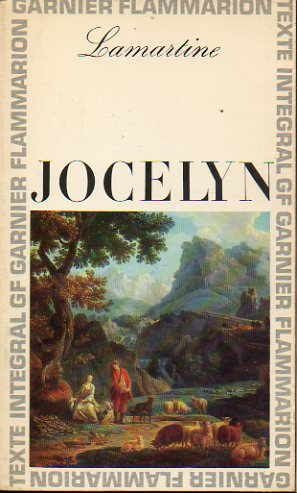 JOCELYN. Chronologie et introduction par Marius-François Guyard.