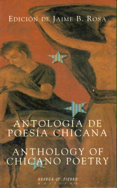ANTOLOGÍA DE LA POESÍA CHICANA / ANTHOLOGY OF CHICANO POETRY.