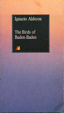 THE BIRDS OF BADEN-BADEN.