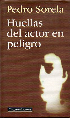 HUELLAS DEL ACTOR EN PELIGRO.