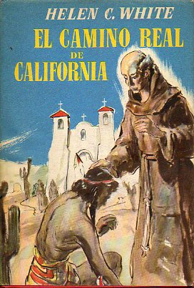 EL CAMINO REAL DE CALIFORNIA.