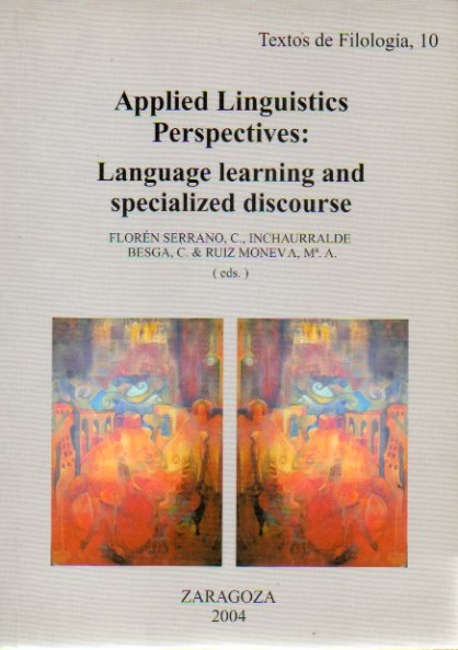APPLIED LINGUISTICS PERSPCTIVES: LANGUAGE LEARNING AND SPECIALIZED DISCOURSE.