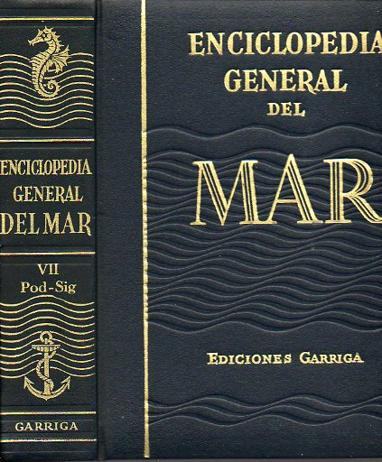 ENCICLOPEDIA GENERAL DEL MAR. Vol. VII. POD-SIG. 3ª edición.