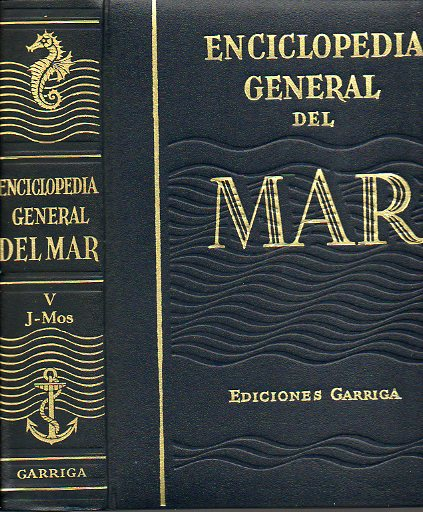 ENCICLOPEDIA GENERAL DEL MAR. Vol. V. J-MOS. 3ª edición.