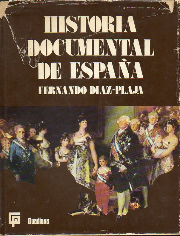 HISTORIA DOCUMENTAL DE ESPAÑA.