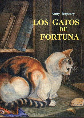 LOS GATOS DE FORTUNA.