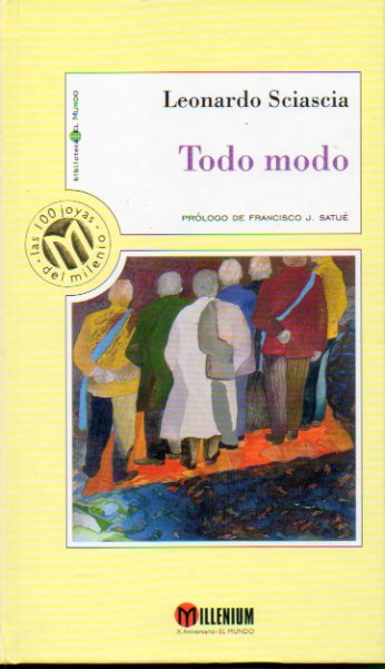 TOO MODO. Prólogo de Francisco J. Satue.