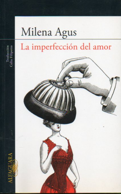 LA IMPERFECCIÓN DEL AMOR.