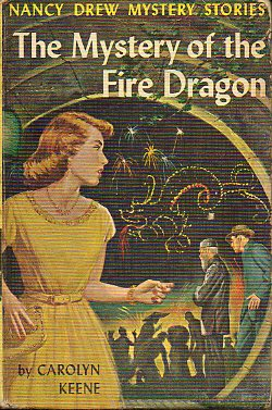 THE MYSTERY OF THE FIRE DRAGON. Nancy Drew Mystery Stories.