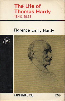 THE LIFE OF THOMAS HARDY (1840-1928), compiled largely form contemporary notes, letters, diaries, and biographical memoranda, as well as from oral inf