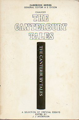 CHAUCER. THE CANTERBURY TALES. A Casebook. A Selection of Critical Essays edited by...