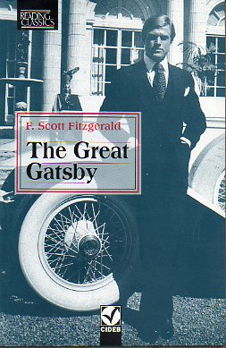 THE GREAT GATSBY. Introduction, notes and activities by Winifred Farrant Bevilacqua.
