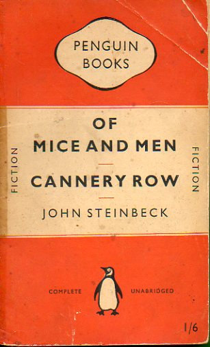 OF MICE AND MEN / CANNERY ROW.
