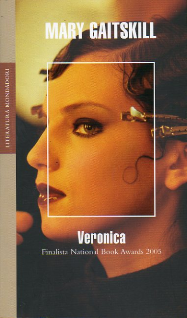 VERONICA. Finalista National Book Awards 2005.