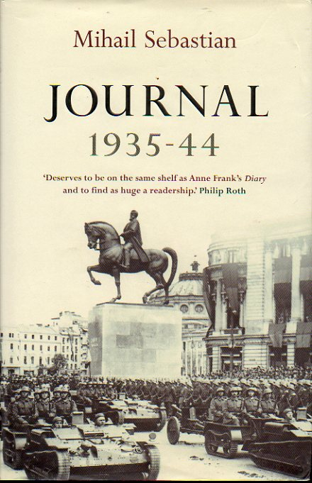 JOURNAL, 1935-1944. With an Introduction and Notes by Radu Ioanid.