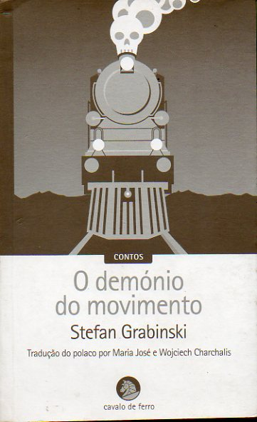 O DEMÓNIO DO MOVIMENTO. Contos.