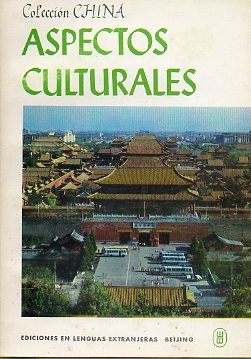 CHINA: ASPECTOS CULTURALES.