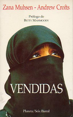 VENDIDAS. Prólogo de Betty Mahmoody.