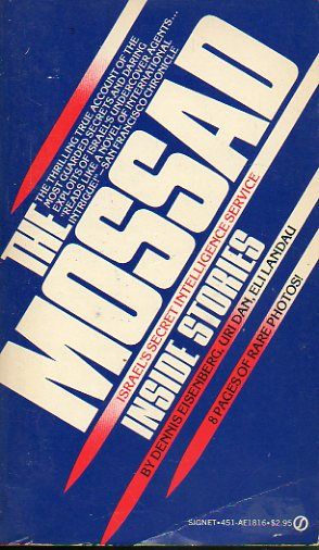 THE MOSSAD. Isarel´s Secret Intelligence Service inside stories.