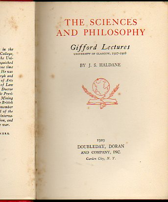 THE SCIENCES AND PHILOSOPHY. Gifford Lectures. University of Glasgow, 1927-1928. 1ª ed.