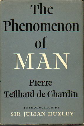 THE PHENOMENON OF MAN. Intr. Julian Huxley. 6ª ed.