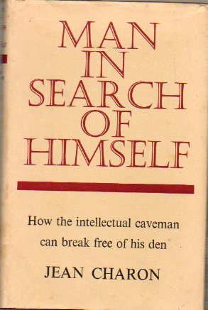 MAN IN SEARCH OF HIMSELF.