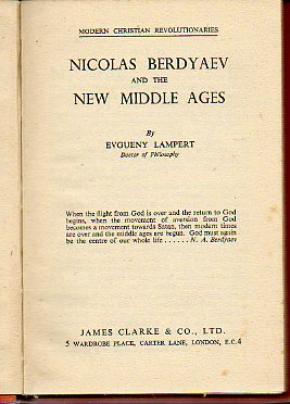 NICOLAS BERDYAEV AND THE NEW MIDDLE AGES.