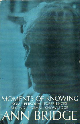 MOMENTS OF KNOWING. Some personal experiences beyond normal knowledge.