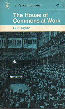 THE HOUSE OF COMMONS AT WORK. 6ª ed.