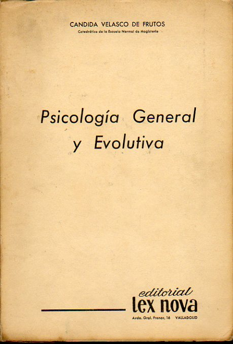 PSICOLOGÍA GENERAL Y EVOLUTIVA.