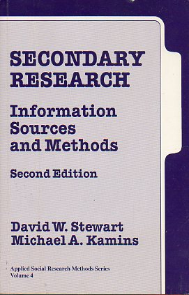 SECONDARY RESEARCH. INFORMATION, SOURCES AND METHODS. Second Edition.