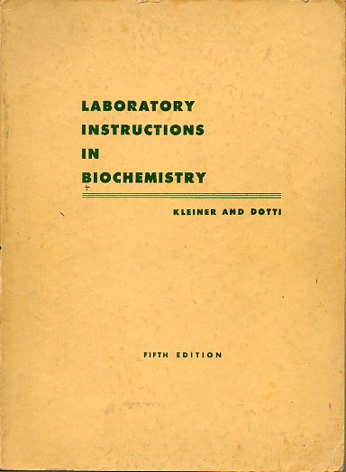 LABORATORY INSTRUCTIONS IN BIOCHEMISTRY. Fifth edition.