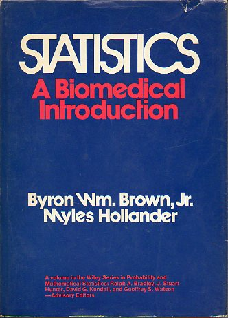 STATISTICS. A BIOMEDICAL INTRODUCTION.