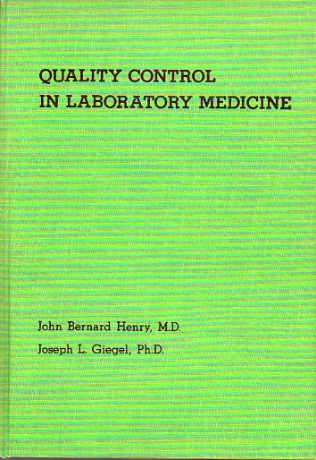 QUALITY CONTROL IN LABORATORY MEDICINE. Translations of the First InterAmerican Syposium. Key Biscayne, Florida, April 8-9, 1976.