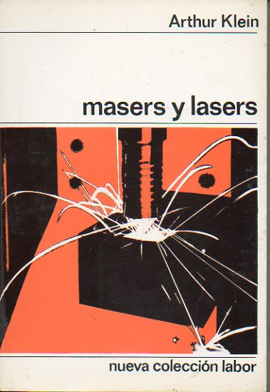 MASERS Y LASERS. Con 65 figs.