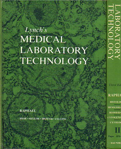 LYNCH´S MEDICAL LABORATORY TECHNOLOGY. Third Edition. 2 vols.