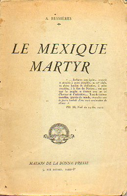 LE MEXIQUE MARTYR.