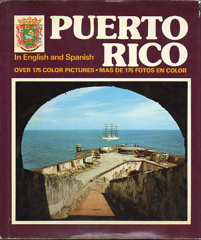 PUERTO RICO. IN ENGLISH AND SPANISH. Con 175  láms. color. 2ª ed.